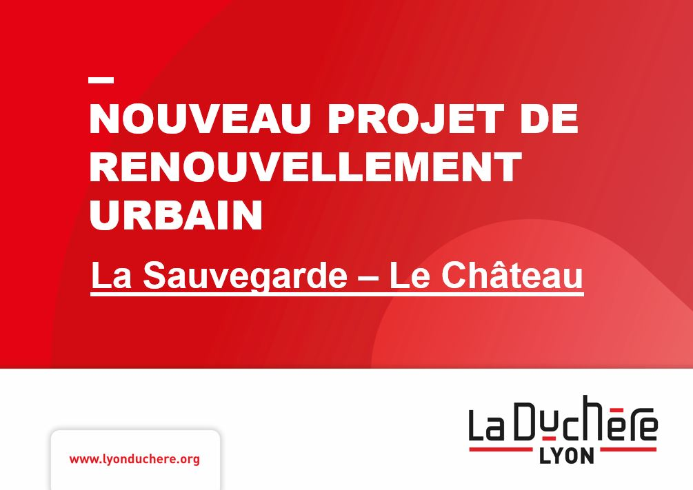 Présentation détaillée du nouveau projet de renouvellement urbain sur La Sauvegarde et Le Château